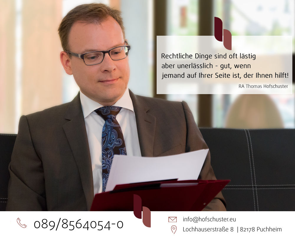 Thomas Hofschuster. Der Rechtsanwalt an Ihrer Seite.